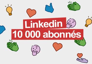 REEL LinkedIIn 10 000 Abonnées